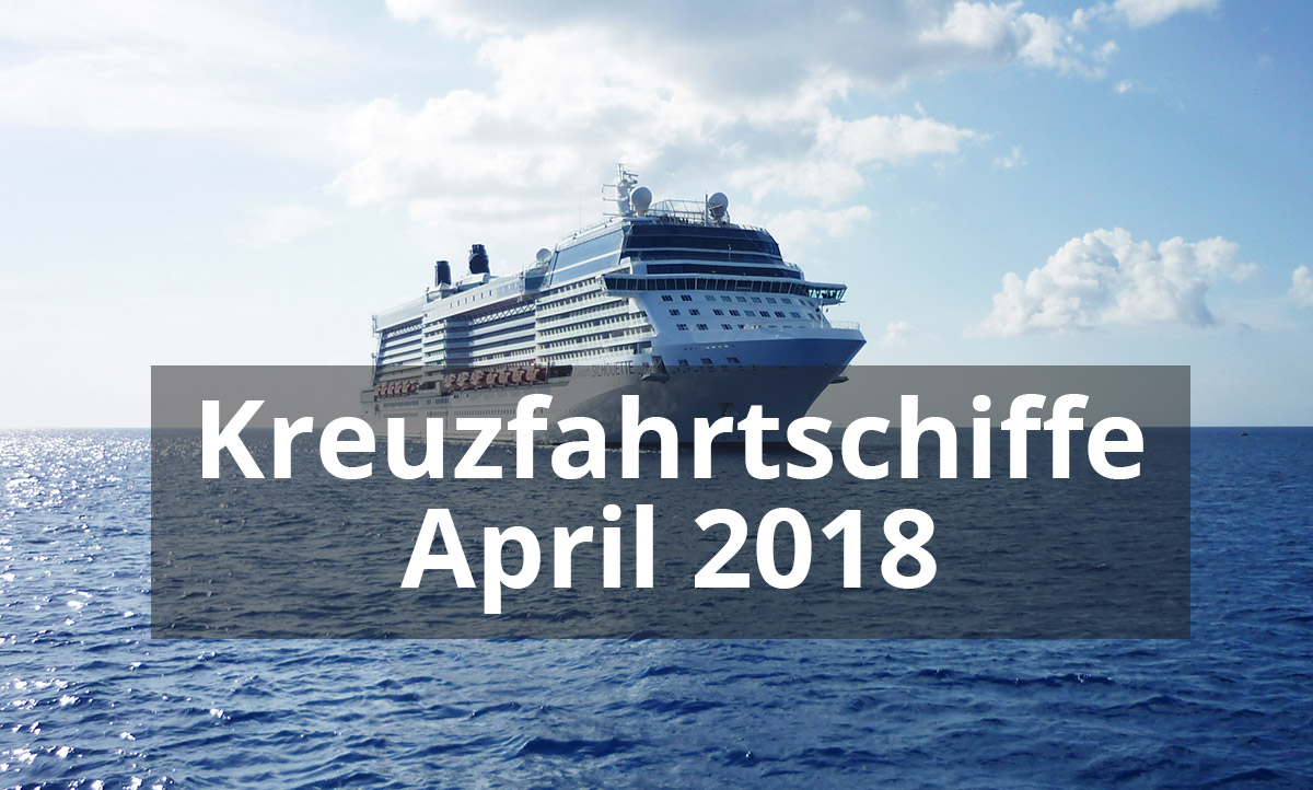 Kreuzfahrtschiffe im April 2018  AIDAsol