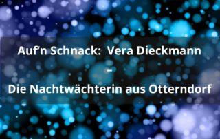 Auf'n Schnack:Vera Dieckmann – die Nachtwächterin aus Otterndorf