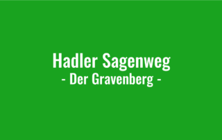 Hadler Sagenweg - Der Gravenberg