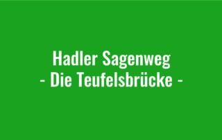 Hadler Sagenweg - Die Teufelsbrücke