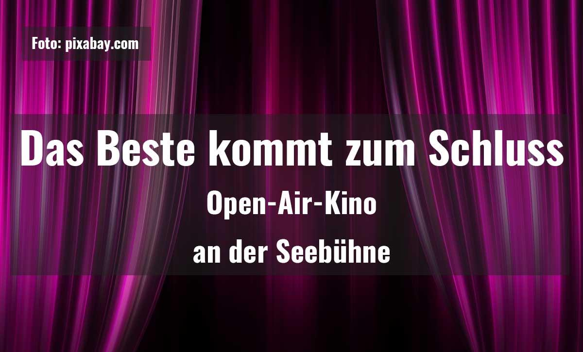 Open-Air-Kino - Das Beste kommt zum Schluss