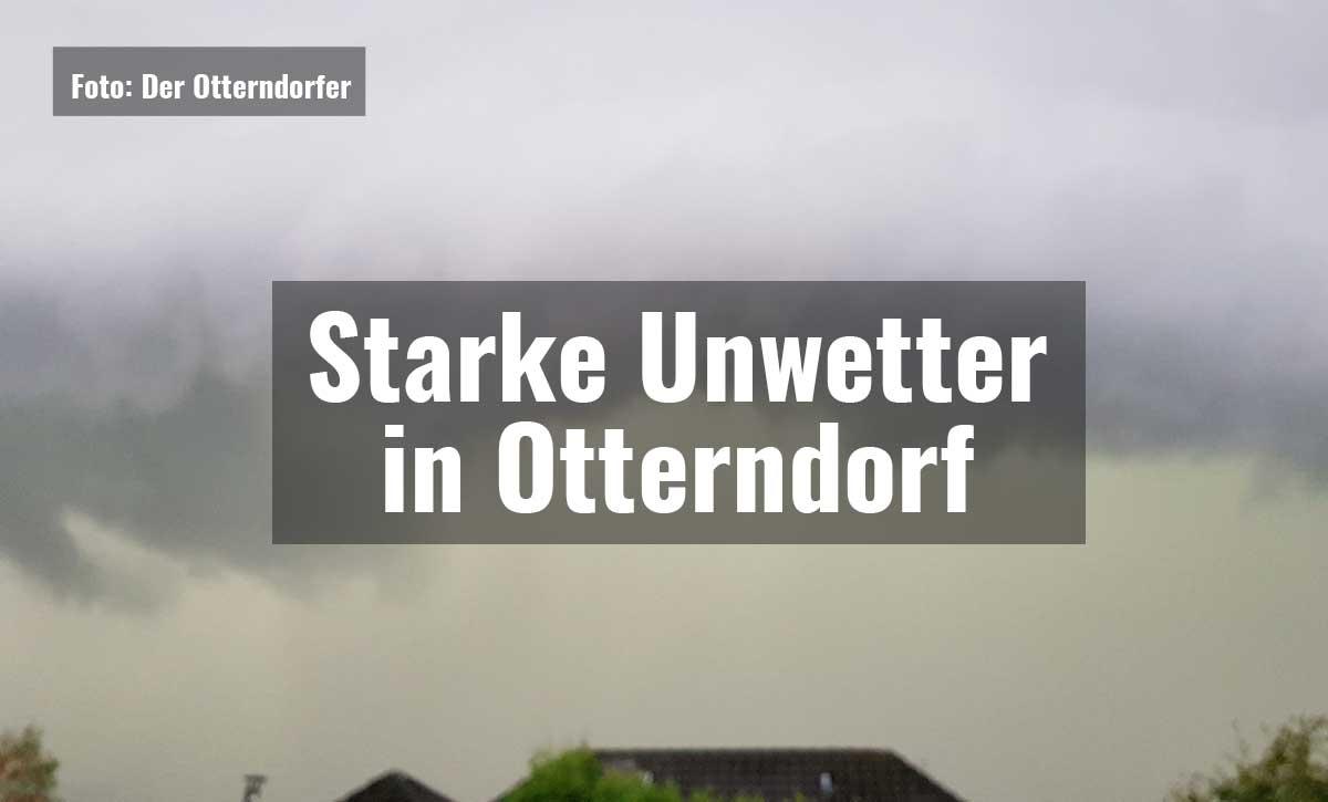 Starke Unwetter in Otterndorf||Starke Unwetter in Otterndorf