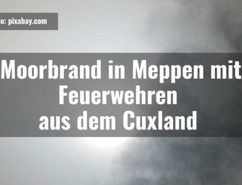 Feuerwehren aus dem Cuxland in Meppen